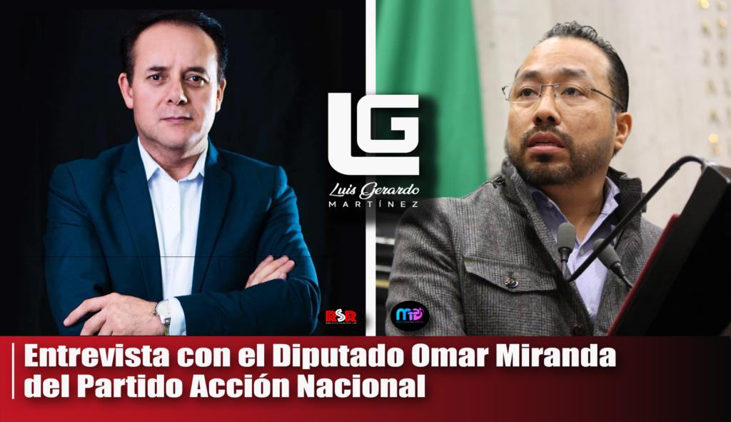 Entrevista a Diputado Omar Miranda del PAN